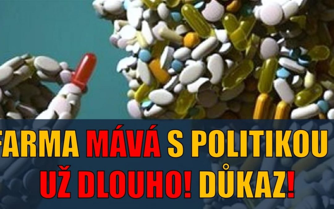 FARMA MÁVÁ S POLITIKOU – UŽ DLOUHO! DŮKAZ!