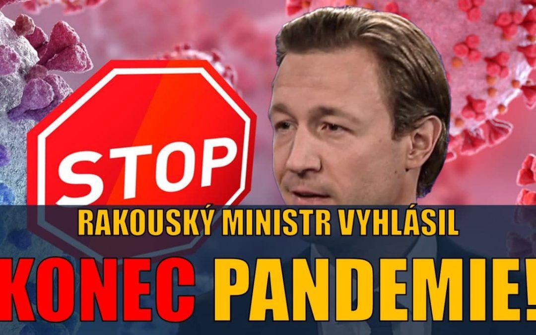 Rakouský ministr vyhlásil KONEC PANDEMIE!